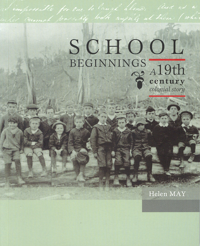 Book cover of School Beginnings: A 19th century colonial story