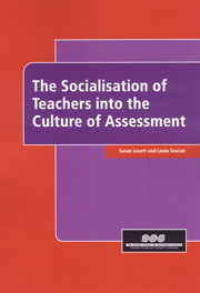 Socialisation of teachers into the culture of assessment