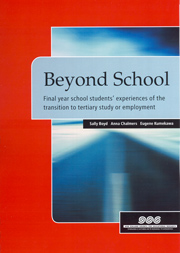 Beyond school: Final year school students' experiences of the transition to tertiary study or employment
