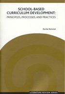School-Based Curriculum Development: Principles, Processes, and Practices