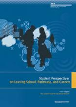 Student Perspectives on Leaving School, Pathways, and Careers (A Report from the Competent Learners Project)