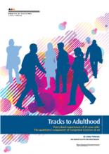 Tracks to Adulthood Post-school experiences of 21-year-olds: The qualitative component of Competent Learners @ 20