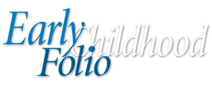 Early Childhood Folio